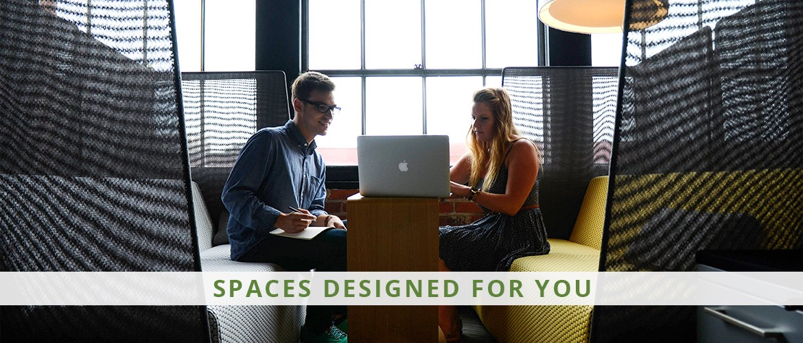 Spaces designed for you